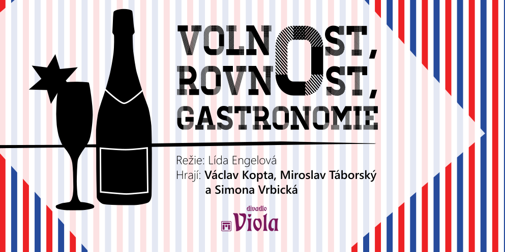 Volnost, rovnost, gastronomie